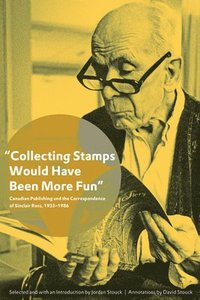 'Collecting Stamps Would Have Been More Fun' (häftad)