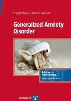Generalized Anxiety Disorder (häftad)
