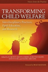 Transforming Child Welfare (häftad)