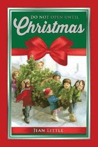 Dont Open Till Christmas.Do Not Open Until Christmas Av Jean Little Bok