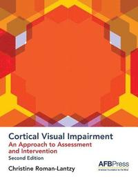 Cortical Visual Impairment - Approach to Assessment (häftad)