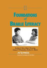 Foundations of Braille Literacy (häftad)