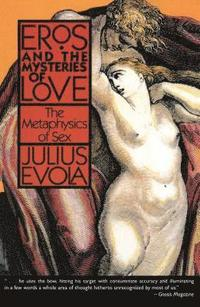 Eros and Mysteries of Love (häftad)