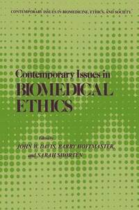 Contemporary Issues in Biomedical Ethics (inbunden)