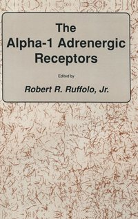 The alpha-1 Adrenergic Receptors (inbunden)