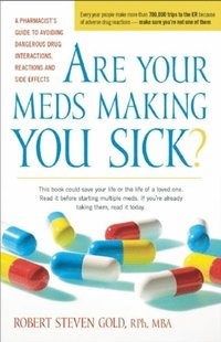 Are Your Meds Making You Sick? (e-bok)