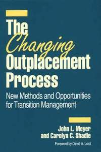 The Changing Outplacement Process (inbunden)