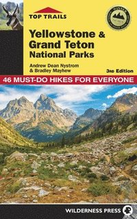 Top Trails: Yellowstone and Grand Teton National Parks (häftad)