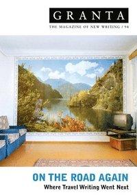 On the road again : where travel writing went next / John Burnside...
