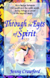 Through The Eyes Of Spirit (häftad)