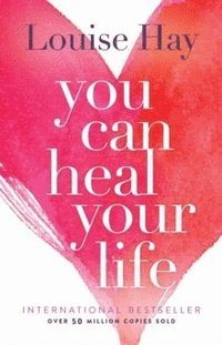 You Can Heal Your Life (häftad)