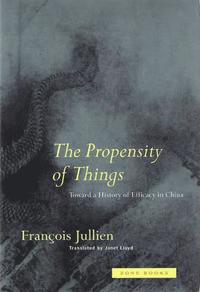 The Propensity of Things (inbunden)