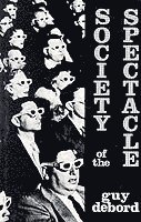 Society of the Spectacle (häftad)