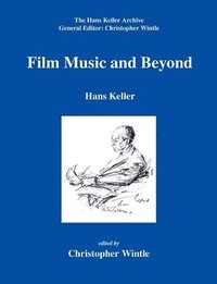 Film Music and Beyond (häftad)