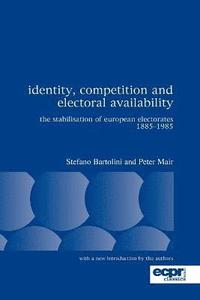 Identity, Competition and Electoral Availability (häftad)