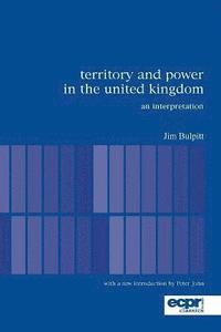 Territory and Power in the United Kingdom (häftad)