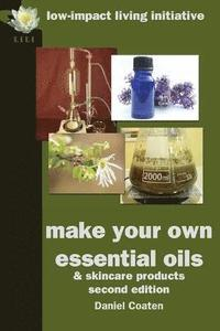 Make Your Own Essential Oils and Skin-care Products (häftad)