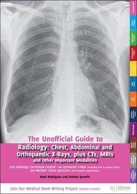Unofficial Guide to Radiology av Mark Rodrigues, Zeshan Qureshi (Häftad)