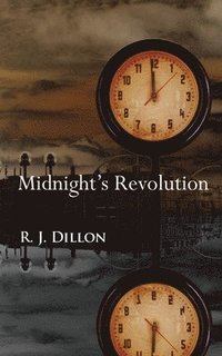 Midnight's Revolution (häftad)