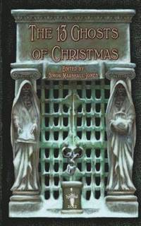 The 13 Ghosts of Christmas (häftad)