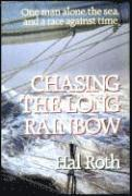 Chasing The Long Rainbow (häftad)