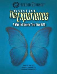The Experience: A Way To Discover Your True Path (häftad)