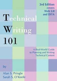 Technical Writing 101 (häftad)