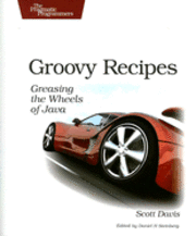 Groovy Recipes: Greasing the Wheels of Java (häftad)