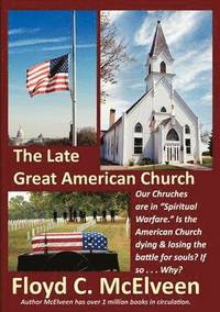 The Late Great American Church (häftad)