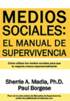 Medios Sociales: Manual de Supervivencia