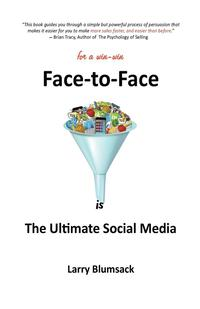 Face-To-Face Is the Ultimate Social Media (häftad)