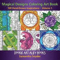 Magical Designs Coloring Art Book: 100 Hand-Drawn Inspirations (häftad)
