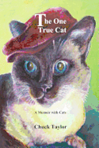 The One True Cat a Memoir with Cats (häftad)