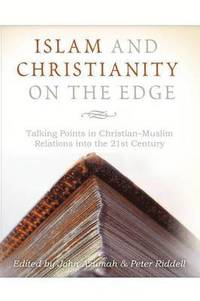 Islam and Christianity on the Edge (häftad)
