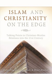 Islam and Christianity on the Edge (e-bok)