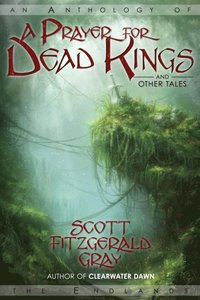 Prayer for Dead Kings and Other Tales (e-bok)