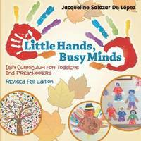 Little Hands, Busy Minds Revised Fall Edition (häftad)