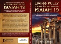 Living Fully for the Fulfillment of Isaiah 19 (e-bok)