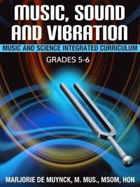 Music, Sound, and Vibration av Marjorie De Muynck (E-bok)
