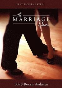 The Marriage Dance: Companion Workbook: Practice the Steps (häftad)