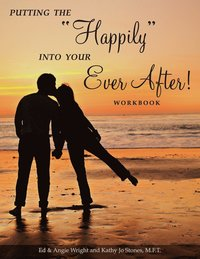 Putting the Happily Into Your Ever After! (häftad)