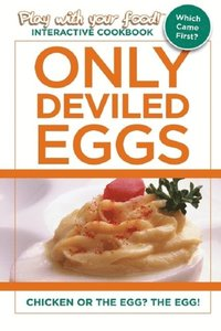 Only Deviled Eggs (e-bok)