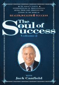 The Soul of Success Volume 2 (inbunden)