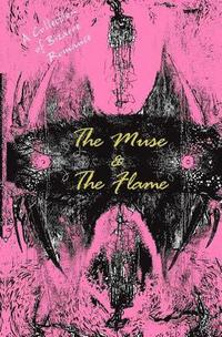 The Muse and the Flame: A Collection of Bizarre Love Stories (häftad)