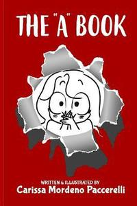 The a Book: A Collection of Satirical Comments and Illustrations about Autism (häftad)