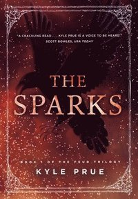 The Sparks (inbunden)