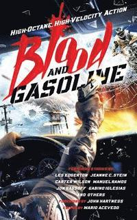 Blood and Gasoline (häftad)