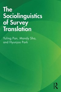 Sociolinguistics of Survey Translation (e-bok)