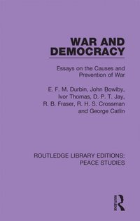 War and Democracy (e-bok)