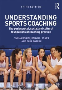 Understanding Sports Coaching (e-bok)